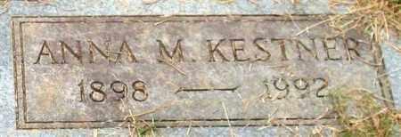 KESTNER, ANNA M. - Garland County, Arkansas | ANNA M. KESTNER - Arkansas Gravestone Photos