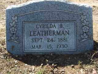 LEATHERMAN, CYRILDA B. - Garland County, Arkansas | CYRILDA B. LEATHERMAN - Arkansas Gravestone Photos
