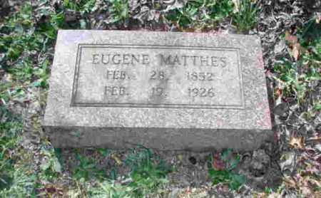MATTHES, EUGENE - Garland County, Arkansas | EUGENE MATTHES - Arkansas Gravestone Photos