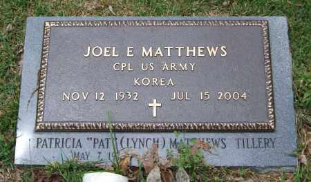 MATTHEWS (VETERAN KOR), JOEL E. - Garland County, Arkansas | JOEL E. MATTHEWS (VETERAN KOR) - Arkansas Gravestone Photos