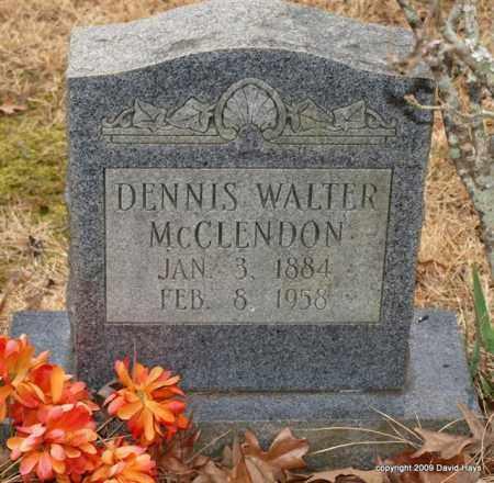 MCCLENDON, DENNIS WALTER - Garland County, Arkansas   DENNIS WALTER MCCLENDON - Arkansas Gravestone Photos