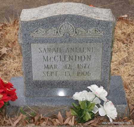 MCCLENDON, SARAH ANELENE - Garland County, Arkansas   SARAH ANELENE MCCLENDON - Arkansas Gravestone Photos
