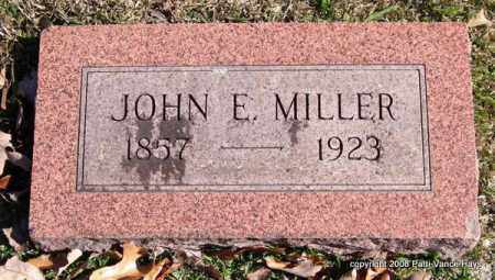 MILLER, JOHN E. - Garland County, Arkansas | JOHN E. MILLER - Arkansas Gravestone Photos