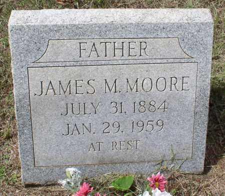 MOORE, JAMES MONROE - Garland County, Arkansas | JAMES MONROE MOORE - Arkansas Gravestone Photos