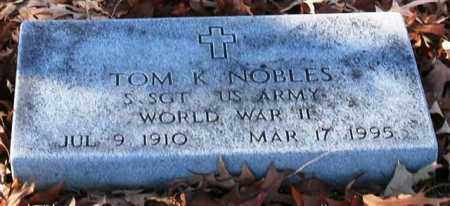NOBLES (VETERAN WWII), TOM K - Garland County, Arkansas | TOM K NOBLES (VETERAN WWII) - Arkansas Gravestone Photos