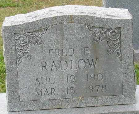 RADLOW, FRED E. - Garland County, Arkansas | FRED E. RADLOW - Arkansas Gravestone Photos