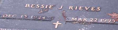 RIEVES, BESSIE J. (CLOSE UP) - Garland County, Arkansas | BESSIE J. (CLOSE UP) RIEVES - Arkansas Gravestone Photos