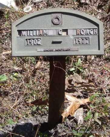 ROACH, WILLIAM COLUMBUS - Garland County, Arkansas | WILLIAM COLUMBUS ROACH - Arkansas Gravestone Photos