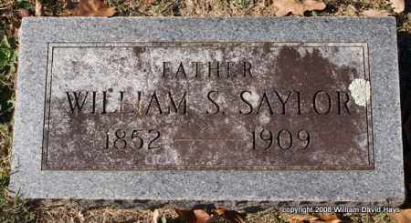 SAYLOR, WILLIAM S. - Garland County, Arkansas | WILLIAM S. SAYLOR - Arkansas Gravestone Photos