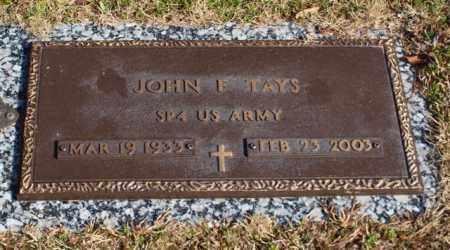 TAYS (VETERAN), JOHN F - Garland County, Arkansas | JOHN F TAYS (VETERAN) - Arkansas Gravestone Photos