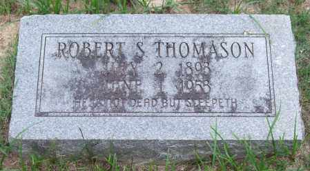 THOMASON, ROBERT S. - Garland County, Arkansas | ROBERT S. THOMASON - Arkansas Gravestone Photos