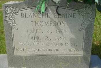 THOMPSON, BLANCHE ELAINE - Garland County, Arkansas   BLANCHE ELAINE THOMPSON - Arkansas Gravestone Photos