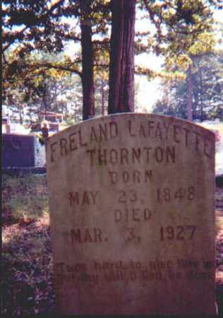 THORNTON, FRELAND LAFAYETTE - Garland County, Arkansas | FRELAND LAFAYETTE THORNTON - Arkansas Gravestone Photos