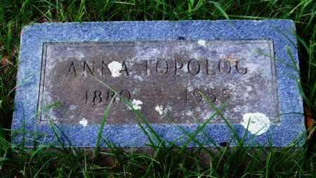 TOPOLOG, ANNA - Garland County, Arkansas   ANNA TOPOLOG - Arkansas Gravestone Photos