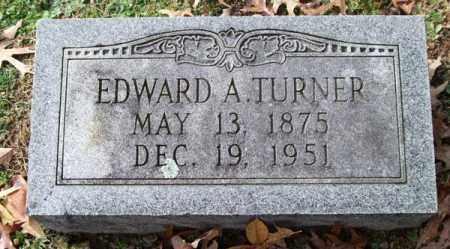 TURNER, EDWARD A. - Garland County, Arkansas   EDWARD A. TURNER - Arkansas Gravestone Photos