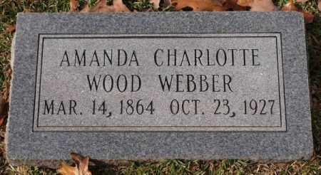 WOOD WEBBER, AMANDA CHARLOTTE - Garland County, Arkansas | AMANDA CHARLOTTE WOOD WEBBER - Arkansas Gravestone Photos