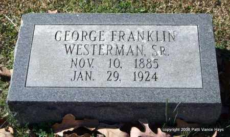WESTERMAN, SR., GEORGE FRANKLIN - Garland County, Arkansas | GEORGE FRANKLIN WESTERMAN, SR. - Arkansas Gravestone Photos
