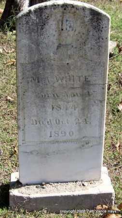 WHITE, M. A. - Garland County, Arkansas | M. A. WHITE - Arkansas Gravestone Photos