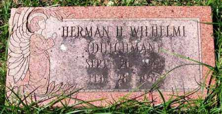 WILHELMI, HERMAN H. - Garland County, Arkansas | HERMAN H. WILHELMI - Arkansas Gravestone Photos
