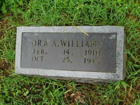 WILLIAMS, ORA A. - Garland County, Arkansas | ORA A. WILLIAMS - Arkansas Gravestone Photos
