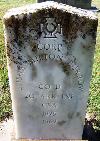 BURROW (VETERAN CSA), ELISHA MILTON - Grant County, Arkansas | ELISHA MILTON BURROW (VETERAN CSA) - Arkansas Gravestone Photos