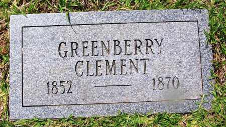CLEMENT, GREENBERRY - Grant County, Arkansas | GREENBERRY CLEMENT - Arkansas Gravestone Photos