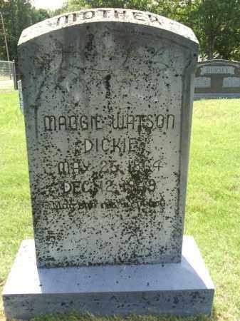 WATSON DICKIE, MAGGIE - Grant County, Arkansas | MAGGIE WATSON DICKIE - Arkansas Gravestone Photos
