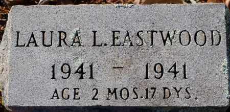 EASTWOOD, LAURA L - Grant County, Arkansas   LAURA L EASTWOOD - Arkansas Gravestone Photos