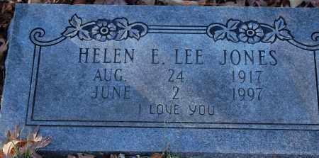 LEE JONES, HELEN E - Grant County, Arkansas | HELEN E LEE JONES - Arkansas Gravestone Photos