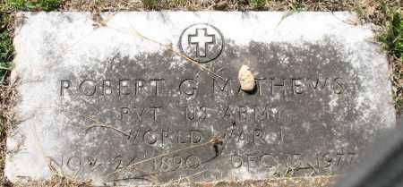 MATHEWS (VETERAN WWI), ROBERT G. - Grant County, Arkansas | ROBERT G. MATHEWS (VETERAN WWI) - Arkansas Gravestone Photos