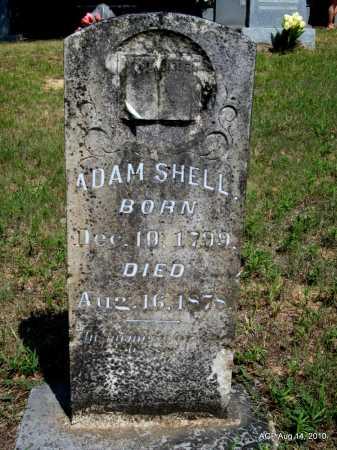 SHELL, ADAM - Grant County, Arkansas | ADAM SHELL - Arkansas Gravestone Photos