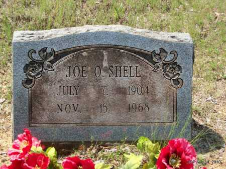 SHELL, JOE  O - Grant County, Arkansas   JOE  O SHELL - Arkansas Gravestone Photos