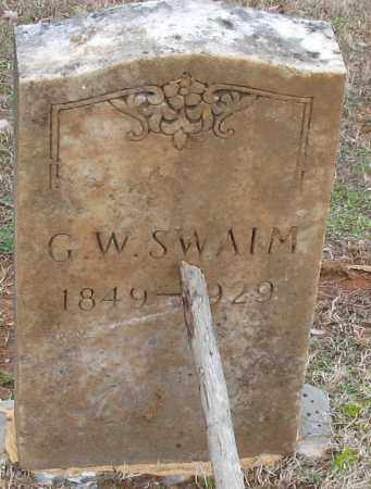 SWAIM, GEORGE W - Grant County, Arkansas   GEORGE W SWAIM - Arkansas Gravestone Photos
