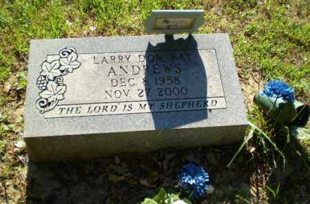 ANDREWS, LARRY DON RAY - Greene County, Arkansas   LARRY DON RAY ANDREWS - Arkansas Gravestone Photos