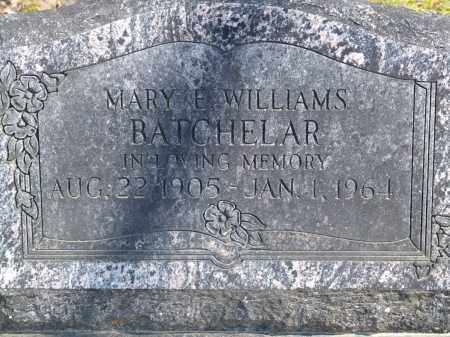 WILLIAMS BATCHELAR, MARY E. - Greene County, Arkansas | MARY E. WILLIAMS BATCHELAR - Arkansas Gravestone Photos