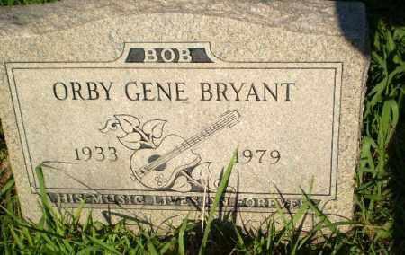 BRYANT, ORBY GENE - Greene County, Arkansas | ORBY GENE BRYANT - Arkansas Gravestone Photos