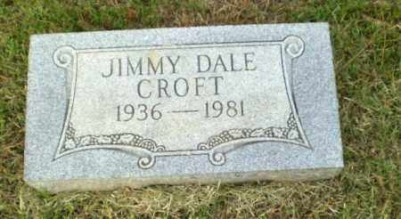 CROFT, JIMMY DALE - Greene County, Arkansas | JIMMY DALE CROFT - Arkansas Gravestone Photos
