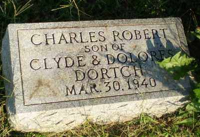 DORTCH, CHARLES ROBERT (INFANT) - Greene County, Arkansas | CHARLES ROBERT (INFANT) DORTCH - Arkansas Gravestone Photos