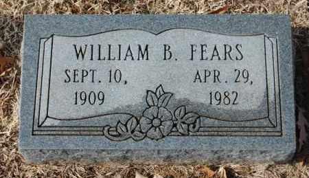 FEARS, WILLIAM B. - Greene County, Arkansas | WILLIAM B. FEARS - Arkansas Gravestone Photos