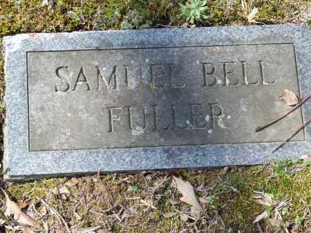 FULLER, SAMUEL BELL - Greene County, Arkansas | SAMUEL BELL FULLER - Arkansas Gravestone Photos