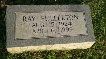FULLERTON, RAY - Greene County, Arkansas | RAY FULLERTON - Arkansas Gravestone Photos