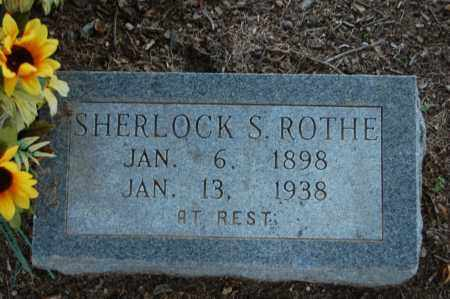 ROTHE, SHERLOCK - Greene County, Arkansas | SHERLOCK ROTHE - Arkansas Gravestone Photos