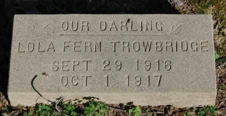 TROWBRIDGE, LOLA FERN - Greene County, Arkansas | LOLA FERN TROWBRIDGE - Arkansas Gravestone Photos