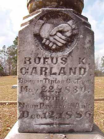 GARLAND (VETERAN CSA), RUFUS K (CLOSE UP) - Hempstead County, Arkansas | RUFUS K (CLOSE UP) GARLAND (VETERAN CSA) - Arkansas Gravestone Photos