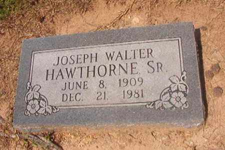 HAWTHORNE,SR, JOSEPH WALTER - Hempstead County, Arkansas | JOSEPH WALTER HAWTHORNE,SR - Arkansas Gravestone Photos