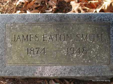 SMITH, JAMES EATON - Hot Spring County, Arkansas | JAMES EATON SMITH - Arkansas Gravestone Photos