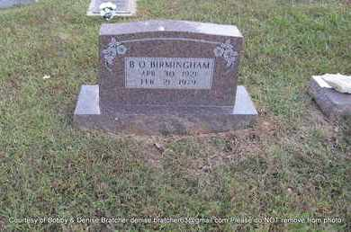 "BIRMINGHAM, B.O ""BUNTY"" - Independence County, Arkansas   B.O ""BUNTY"" BIRMINGHAM - Arkansas Gravestone Photos"
