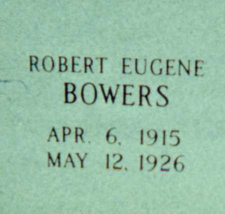 BOWERS, ROBERT EUGENE - Independence County, Arkansas | ROBERT EUGENE BOWERS - Arkansas Gravestone Photos