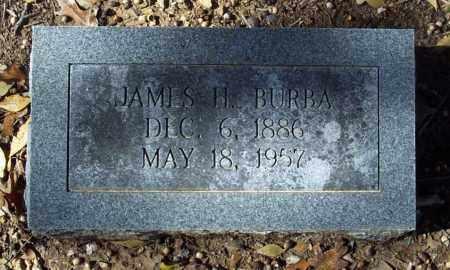 BURBA, JAMES H. - Independence County, Arkansas | JAMES H. BURBA - Arkansas Gravestone Photos