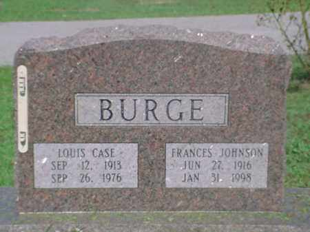 BURGE, LOUIS CASE - Independence County, Arkansas | LOUIS CASE BURGE - Arkansas Gravestone Photos